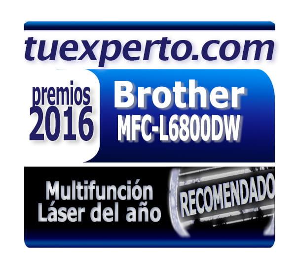 Premios 2016 tu experto.com a la Multifunción láser del año MFC-L6800DW, Brother